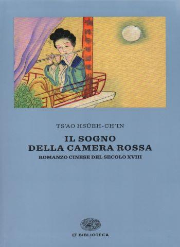 Il sogno della camera rossa. Einaudi. ISBN 9788806248345