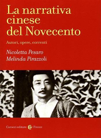 Autori, opere e correnti delal narrativa cinese del Novecento